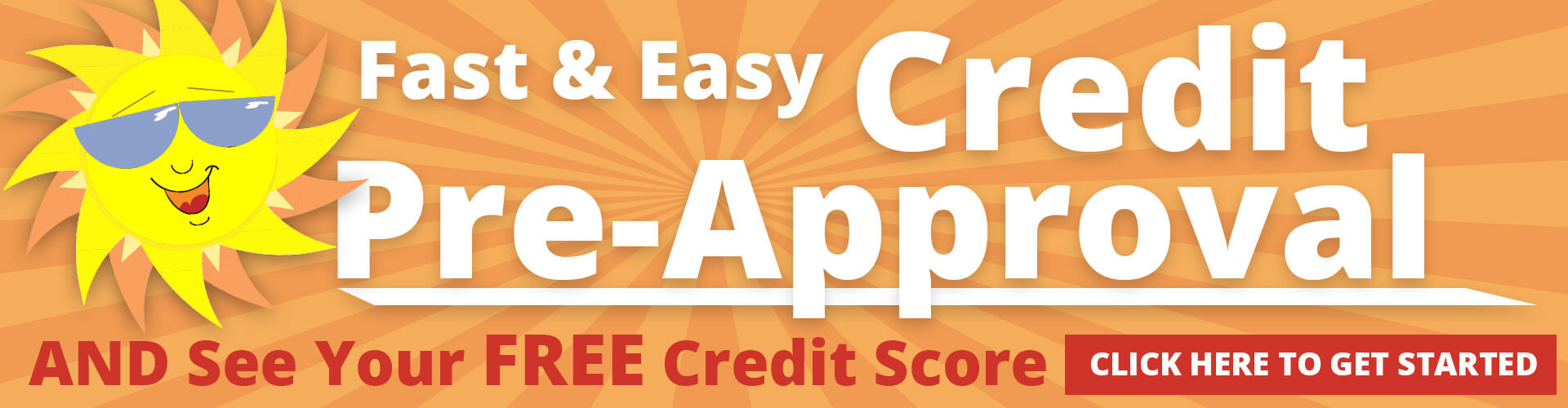 Get Pre-Approved Instantly & See Your Free Credit Score