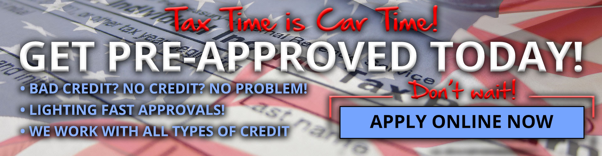 Tax Time is Car Time Get Pre-Approved